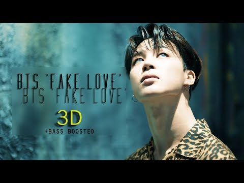 [3D+BASS BOOSTED] BTS - FAKE LOVE (Headphone Needed)