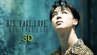 Video [3D+BASS BOOSTED] BTS - FAKE LOVE (Headphone Needed) download MP3, 3GP, MP4, WEBM, AVI, FLV Agustus 2018