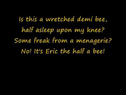 Eric the Half a Bee - Lyrics