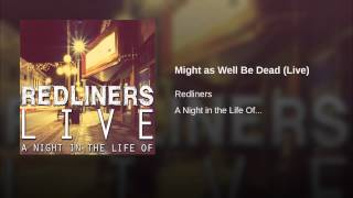 Might as Well Be Dead (Live)