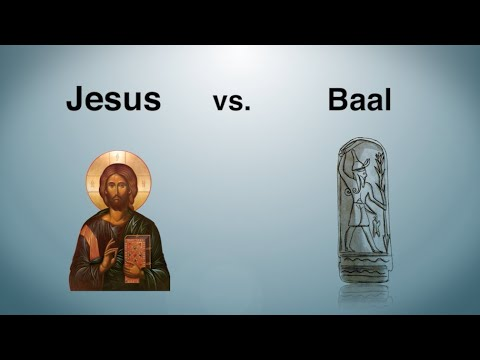 Jesus Vs. Baal