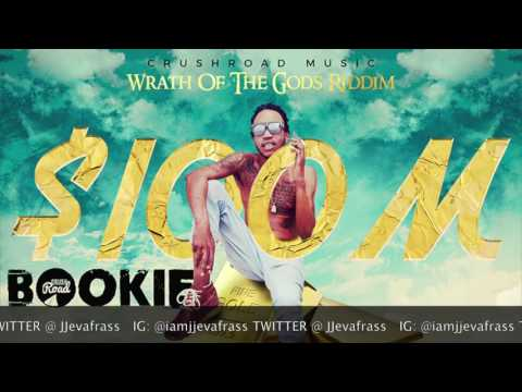 Bookie - 100M (One Hundred Mill) Wrath Of The God Riddim - December 2016