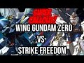 GUNDAM FIGHT WING GUNDAM ZERO VS STRIKE FREEDOM