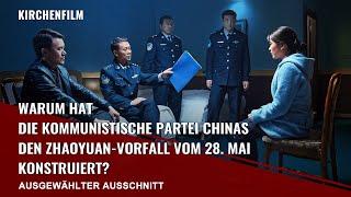 Warum hat die Kommunistische Partei Chinas den Zhaoyuan-Vorfall vom 28. Mai konstruiert?