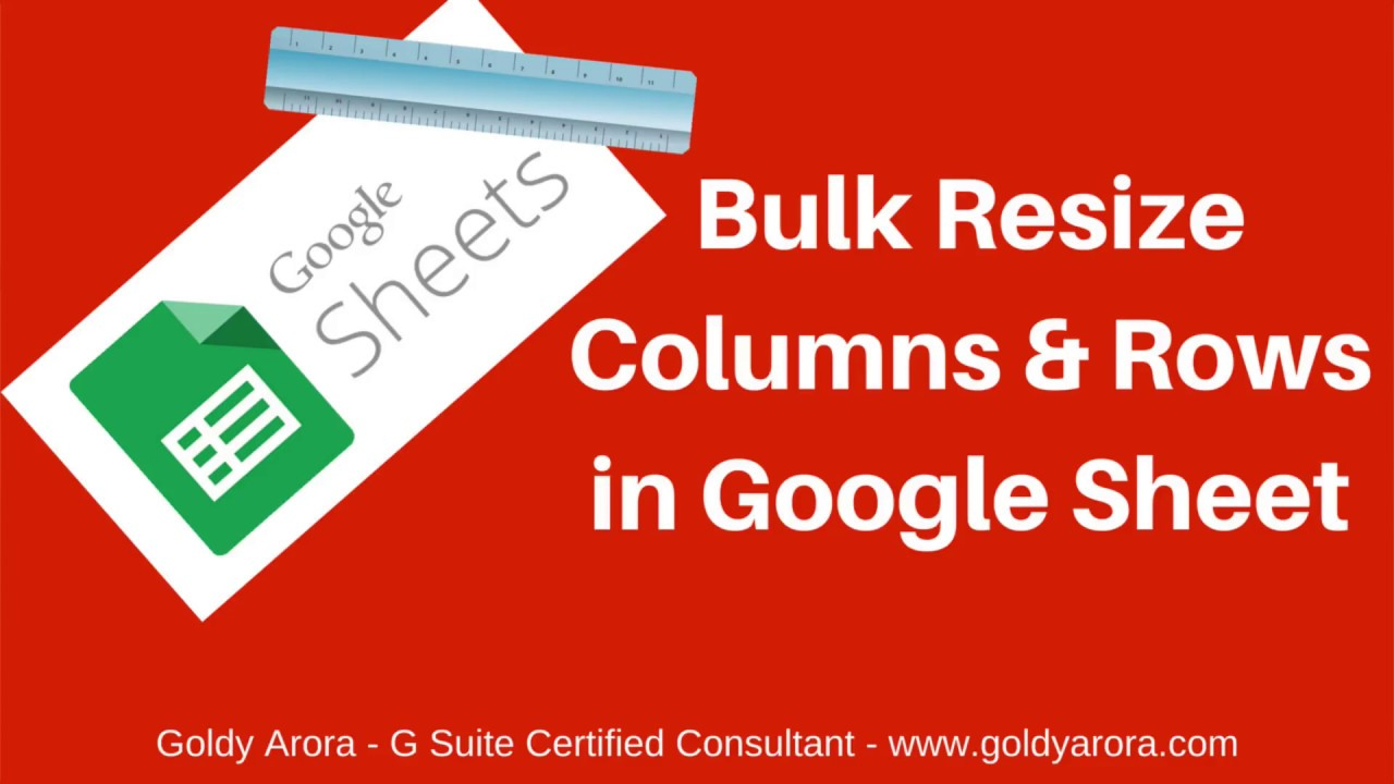 Bulk Resize columns and rows in google sheets - Watch Video