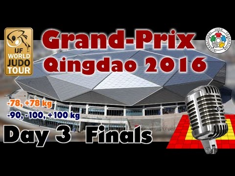 Judo Grand-Prix Qingdao 2016: Day 3 - Final Block