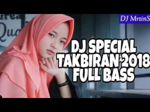 DJ Spesial Takbir 2018