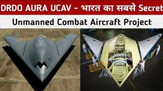 DRDO AURA - India's Most Secret Unmanned Combate Aircraft Project | DRDO AURA UCAV - DRDO Ghatak