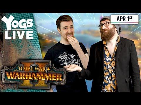 EVIL AVENGERS - Total War Warhammer II W/ Tom & Ben! 01/04/20