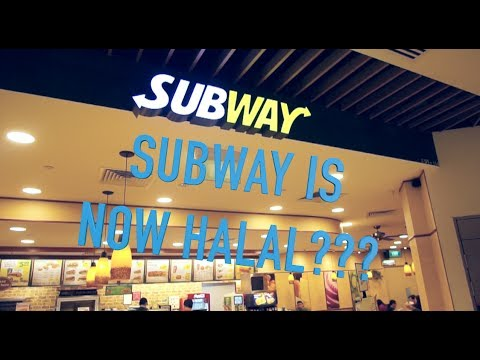 SUBWAY IS NOW HALAL IN SINGAPORE??