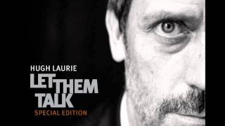 Скачать Hugh Laurie Hallelujah I Love Her So