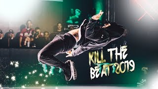 KILL THE BEAT  2019