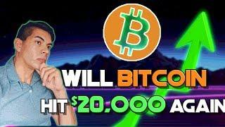 Will Bitcoin hit $20,000 again? / Bitcoin Technical Analysis