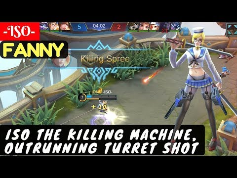 ISO The Killing Machine [Fanny -ISO-] | -ISO- Fanny Gameplay Mobile Legends