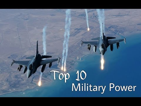 World's Top 10 Military Power 2017 / Global firepower (GFP) research