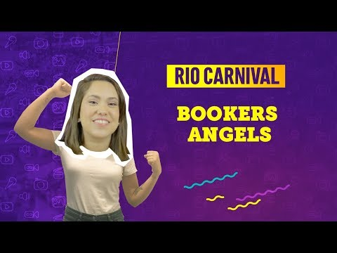 VIDEO GUIDE RIO CARNIVAL: BOOKERS ANGELS