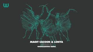 Magit Cacoon & Lonya - Shma IL (WhoMadeWho Remix)