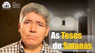As Teses de Satanás - Rev. Hernandes Dias Lopes