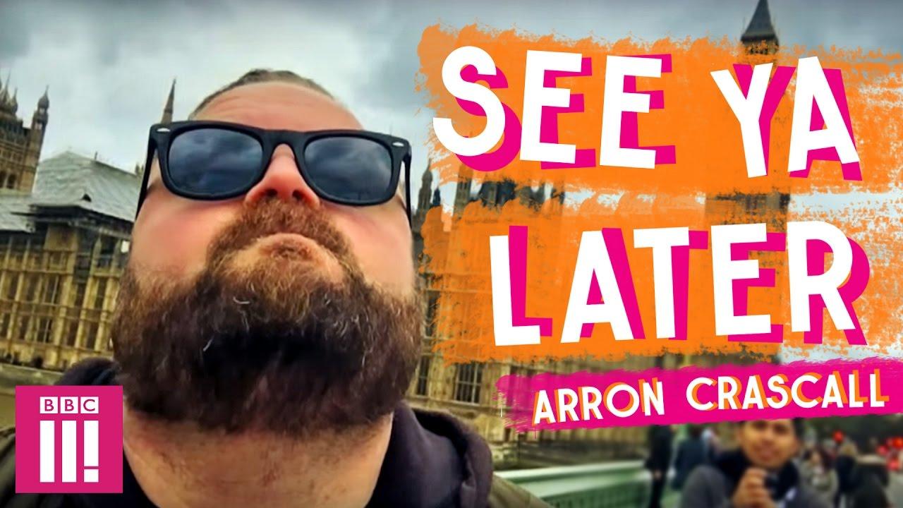 See Ya Later | Arron Crascall - Episode 1