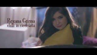 Roxana Cozma - Chilli in ciocolata (Official Video)