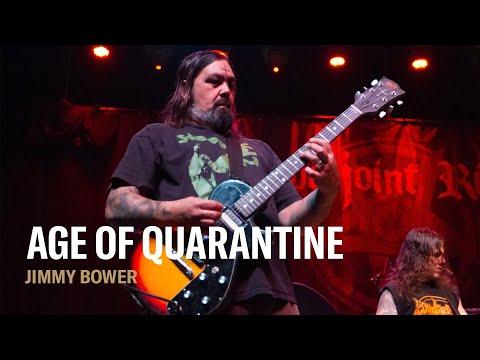 Age of Quarantine: Eyehategod's Jimmy Bower
