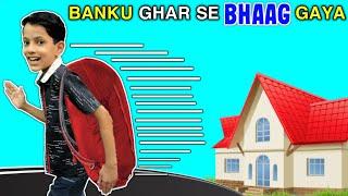 Banku Ghar Se BHAAG Gaya | Short movie for Kids | Moral Story | Funny Video | Daksh Comedy Studio
