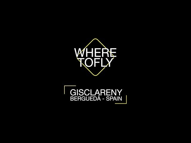 Where to Fly: Gisclareny