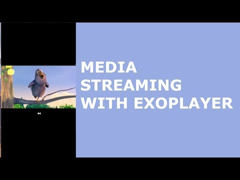 ANDROID MEDIA STREAMING WITH EXOPLAYER - YouTube