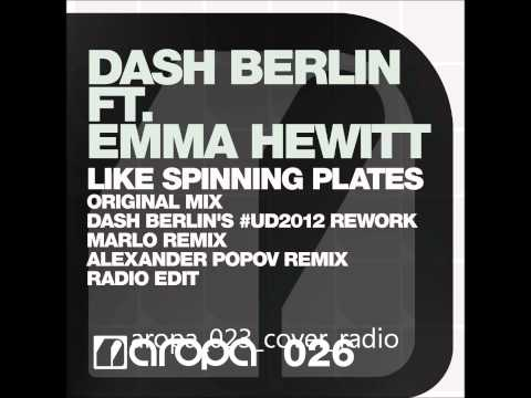Dash Berlin ft Emma Hewitt - Like Spinning Plates (MaRLo Remix)