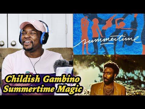 New Style of Music!?!? Childish Gambino - Summertime Magic REACTION   Jamal_Haki