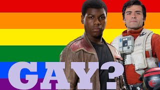 Are They Gay? - Poe and Finn (Star Wars)
