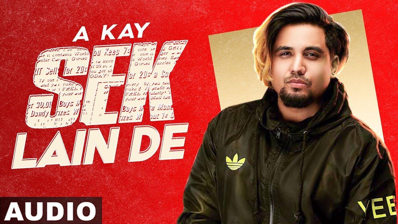 Sek Lain De (Full Audio) | A Kay | Exclusive Punjabi Song on NewSongsTV & Youtube | Speed Records