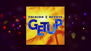 Falaska & Devoto - Get Up - SPOT