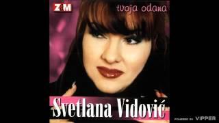 Svetlana Vidovic - Ostavljam ti sve - (Audio 2000)