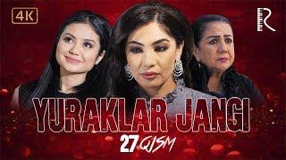 Yuraklar jangi (o'zbek serial) | Юраклар жанги (узбек сериал) 27-qism