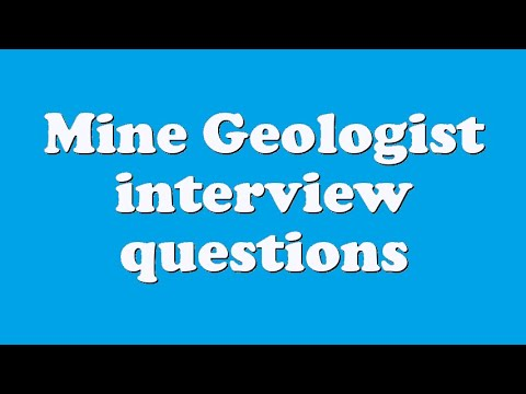 Mine Geologist interview questions