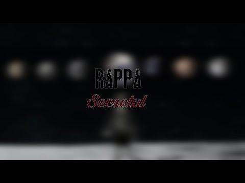 RAPPA - Ce Caut Eu Aici [Secretul / 2017]