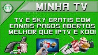 ATUALIZADO!! NOVO Aplicativo Para Assistir TV/Sky Gratis Melhor Que IPTV e KODI