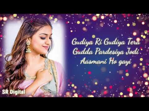 gudiya re gudiya tera gudda pardesiya status ||whatsapp status video || lyrics whatsapp status video