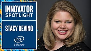 Stacy Devino | Innovator Spotlight | Intel Software