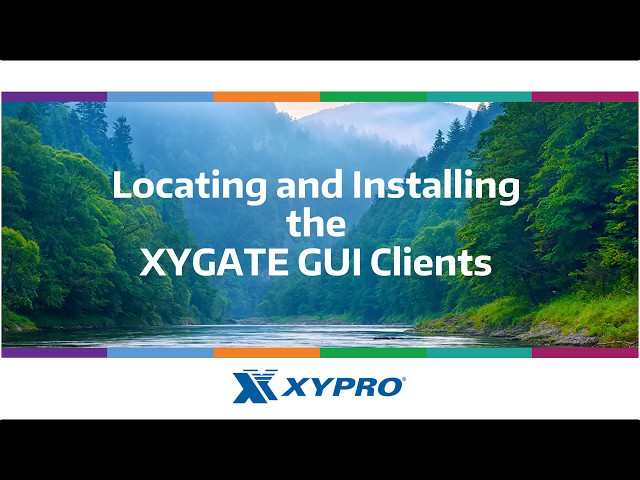 Locating and Installing the XYGATE GUI Clients