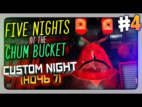 ЖЕСТЬ! НОЧЬ 7 (CUSTOM NIGHT) ✅ Five Nights At The Chum Bucket Прохождение #4