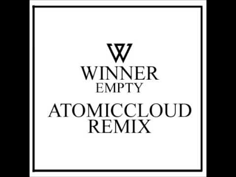 WINNER - Empty (공허해) (AtomicCloud Remix)