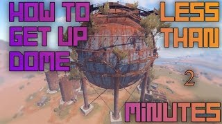 How to get up and down the Dome easy - Rust / Rust / InfiniTube