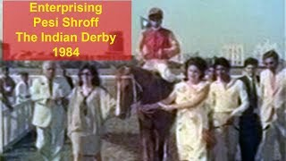 Enterprising with Pesi Shroff up wins The Indian Derby 1984