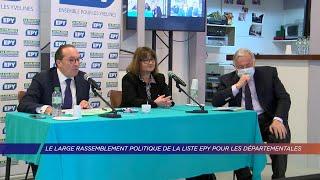 Yvelines | Le large rassemblement politique de la liste EPY pour les départementales