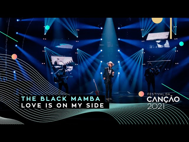 The Black Mamba – Love is on My Side | Final | Festival da Canção 2021