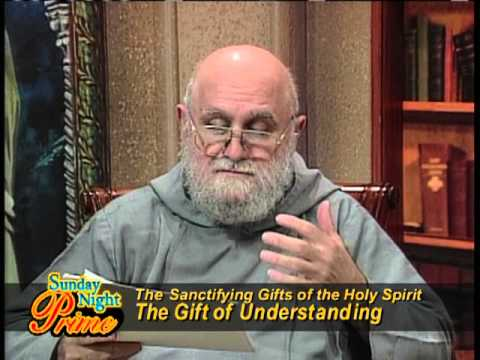Sunday Night Prime - The Gift of Understanding - Fr. Andrew