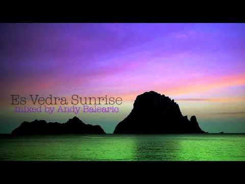 Andy Balearic - Es Vedra Sunrise Mix