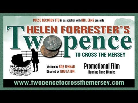 Twopence To Cross The Mersey (The Stage Play) 2015 Promotional Film